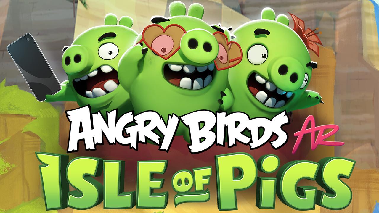 GDC:《愤怒的小鸟AR:猪岛》公布 大家再一起打绿猪吧