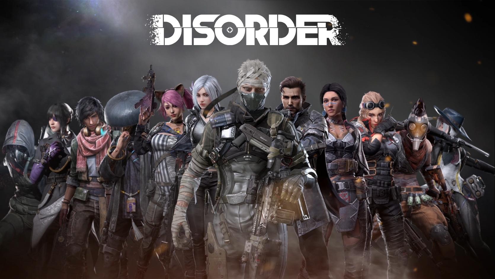 《Disorder》先遣测试今日开启,即刻加入赢限定礼包!